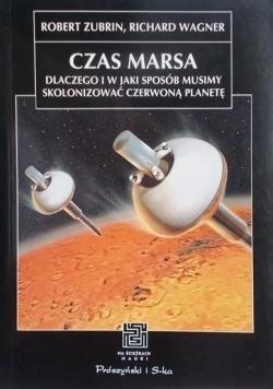 Czas Marsa Dlaczego i w jaki sposób musimy skolonizować Czerwoną Planetę