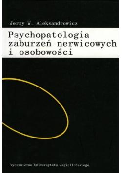 Psychopatologia zaburzeń nerwicowych i osobowości