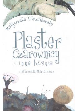 Plaster czarownicy i inne baśnie