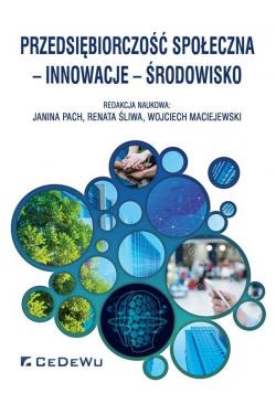 Przedsiębiorczość społeczna, innowacje, środowisko