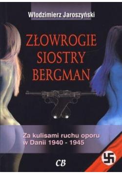 Złowrogie siostry Bergman. Za kulisami ruchu oporu