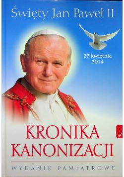 Kronika Kanonizacji Święty Jan Paweł II