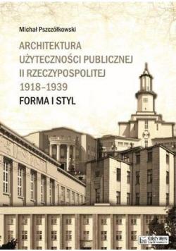 Architektura użyteczności pub. II Rzeczypospolitej