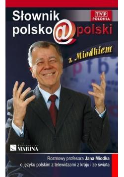 Słownik polsko polski z Miodkiem
