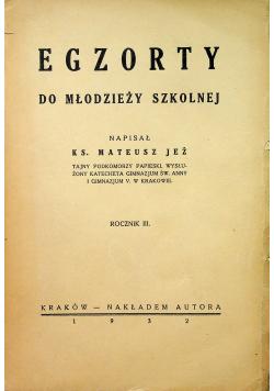 Egzorty do młodzieży szkolnej 1932 r.