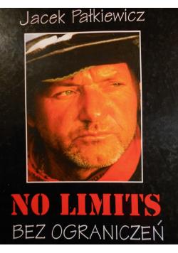 No limits bez ograniczeń