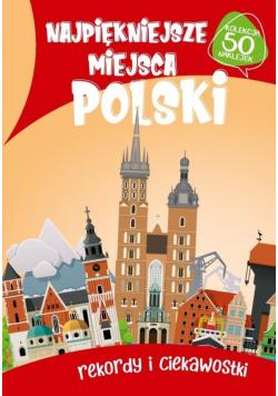 Najpiękniejsze miejsca Polski