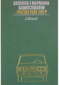 Obsługa i naprawa samochodów Polski Fiat 125 P