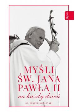 Myśli św Jana Pawła II na cały rok