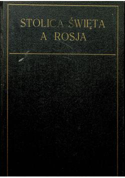 Stolica Święta a Rosja Tom I 1928 r.