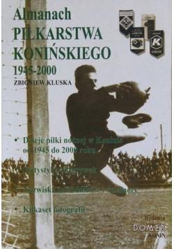 Almanach piłkarstwa konińskiego 1945 2000
