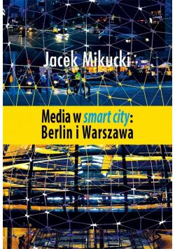 Media w smart city: Berlin i Warszawa