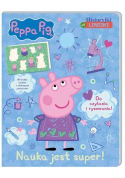 Peppa Pig. Historyjki od linijki. Nauka jest...