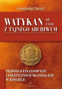 Watykan Sp z o o Z tajnego archiwum