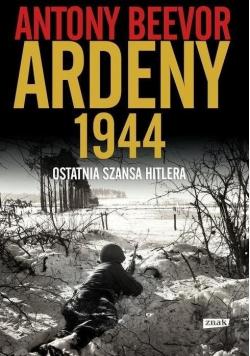 Ardeny 1944 Ostatnia szansa Hitlera