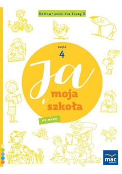 Ja i Moja Szkoła na nowo. Domowniczek SP 3 cz.4