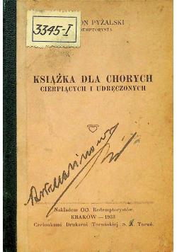 Książka dla chorych cierpiących i udręczonych 1933 r.