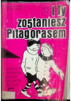 I ty zostaniesz Pitagorasem 5