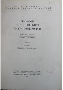 Słownik Staropolskich Nazw Osobowych Tom V Zeszyt 3