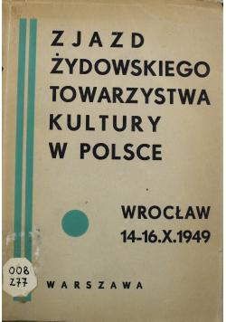 Zjazd żydowskiego towarzystwa kultury w Polsce 1949 r.