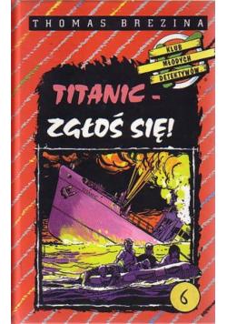 Titanic - zgłoś się