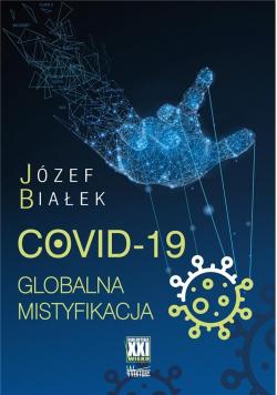 COVID-19; Globalna mistyfikacja