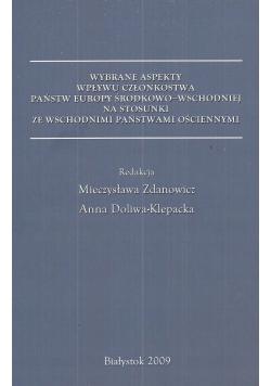 Wybrane aspekty wpływu państw Europy środkowo wschodniej