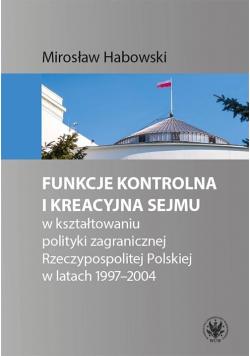 Funkcje kontrolna i kreacyjna Sejmu...