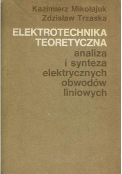Elektrotechnika teoretyczna analiza i synteza elektrycznych obwodów liniowych