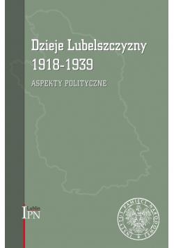 Dzieje Lubelszczyzny 1918-1939