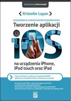 Tworzenie aplikacji iOS na urządzenia iPhone iPod