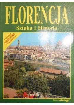 Florencja Sztuka i historia