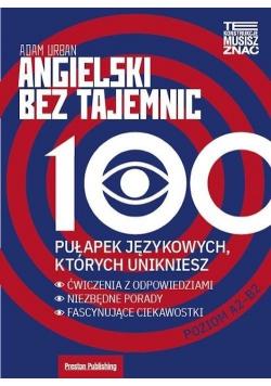 Angielski bez tajemnic. 100 pułapek językowych...