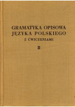 Gramatyka opisowa języka polskiego z ćwiczeniami Tom II