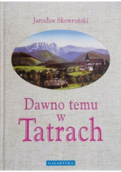 Dawno temu w Tatrach
