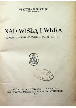Nad Wisłą i Wkrą 1928 r.