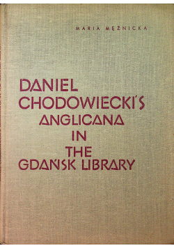 Daniel Chodowieckis Anglicana in the Gdańsk Library
