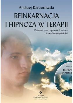 Reinkarnacja i hipnoza w terapii + CD