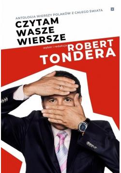 Czytam wasze wiersze. Antologia wierszy Polaków...