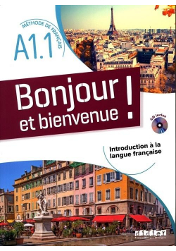 Bonjour et bienvenue! A1.1 podręcznik + CD