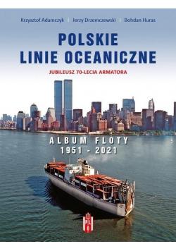 Polskie Linie Oceaniczne. Album Floty 1951-2021