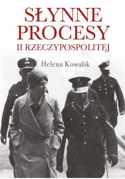Słynne procesy II Rzeczypospolitej