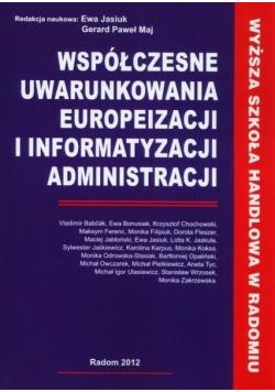 Współczesne uwarunkowania europeizacji i informatyzacji administracji