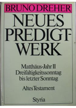 Neues Predigtwerk Matthaus-Jahr II Dreifaltigkeitssonntag bis letzter Sonntag Altes Testament