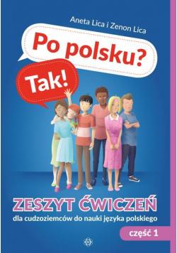 Po polsku? Tak! Zeszyt ćwiczeń Część 2 dla cudzoziemców do nauki języka polskiego