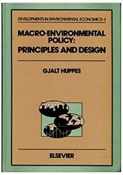 Macro Environmental Policy Principles and Design