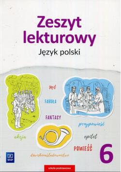 Zeszyt lekturowy Język polski 6