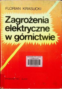 Zagrożenia elektryczne w górnictwie