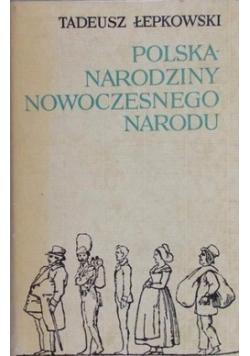 Polska Narodziny Nowoczesnego Narodu