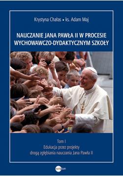 Nauczanie Jana Pawła II w procesie plus autograf Chałas
